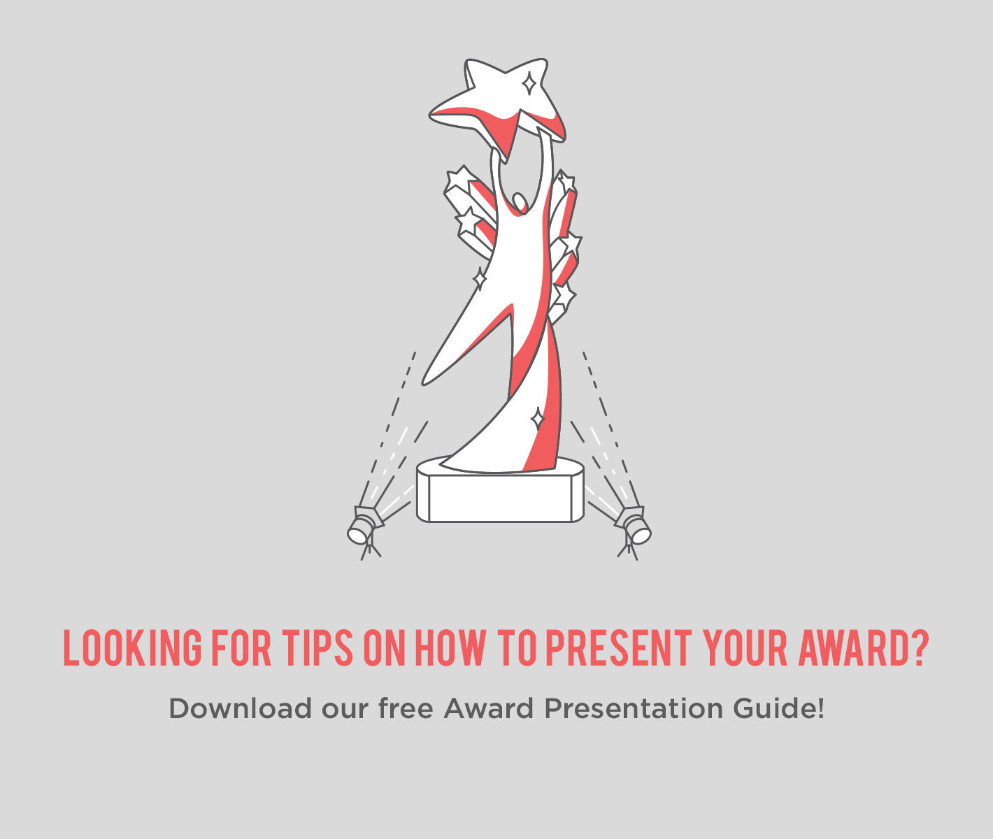 Tips on how to present your awards